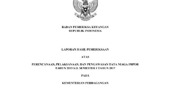 KPK Diminta Lakukan Penyidikan Atas Temuan BPK Soal Impor Di Kemendag