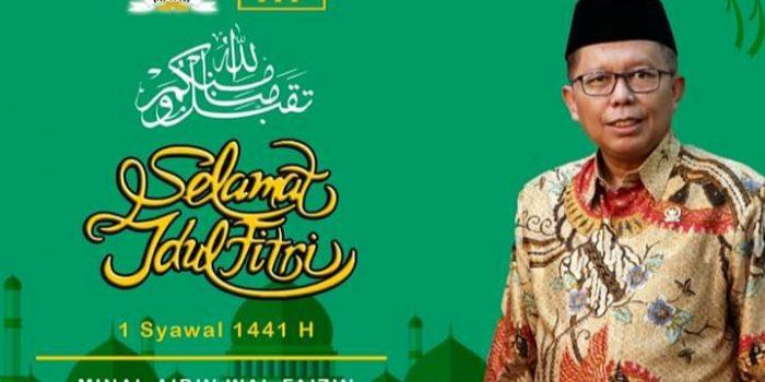 Wakil Ketua MPR-RI H Arsul Sani Ucapkan Selamat Idul Fitri