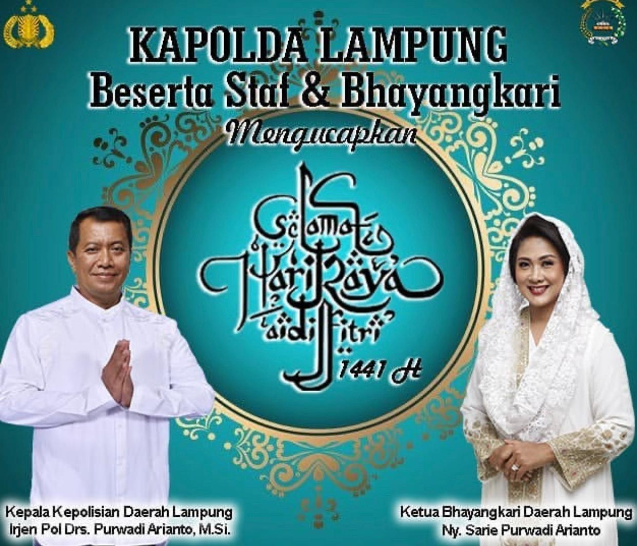 Ucapan Selamat Idul Fitri Kapolda Lampung Irjen Pol Purwadi Arianto