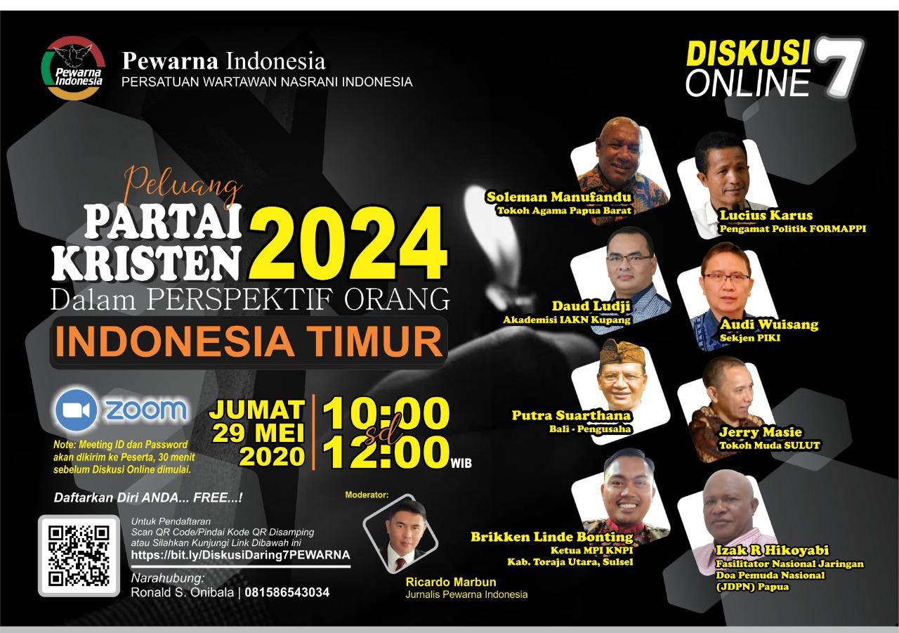 Pewarna Indonesia Gelar Diskusi Online : 'Peluang Partai Kristen 2024 dalam Perspektif Orang Indonesia Timur'